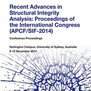 Recent-Advances-in-Structural-Integrity-Analysis-Proceedings-of-the-International-Congress-APCFSIF-2014-0