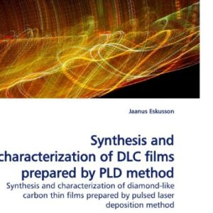 Synthesis-and-characterization-of-DLC-films-prepared-by-PLD-method-Synthesis-and-characterization-of-diamond-like-carbon-thin-films-prepared-by-pulsed-laser-deposition-method-0